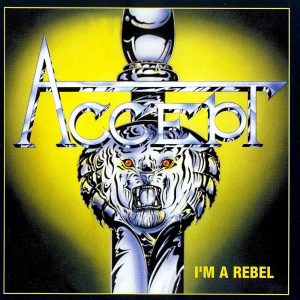 ACC02 - Accept - I'm a Rebel