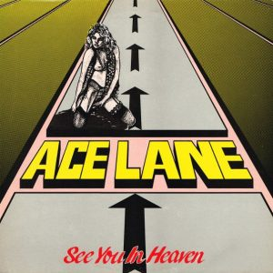 ACE01 - Ace Lane - See You In Heaven