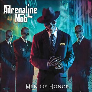 ADR02 - Adrenaline Mob- Men of Honor