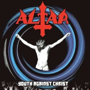 ALT02 - Altar - Youth Against Christ