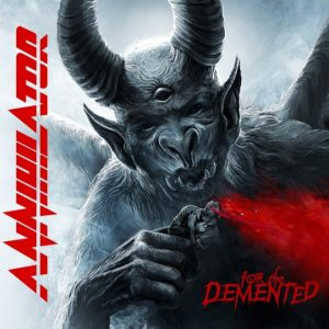ANN01 - Annihilator - For the Demented