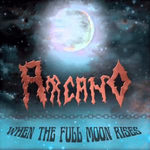 ARC02 - Arcano - When the Full Moon Rises