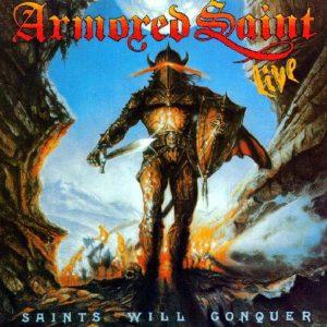 ARM02 - Armored Saint - Saints Will Conquer