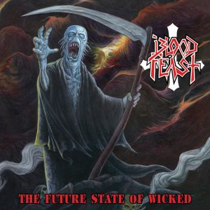 BLO01 - Blood Feast - The Future State of Wicked