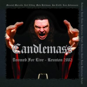 CAN08 - Candlemass -Doomed for Live - Reunion 2002