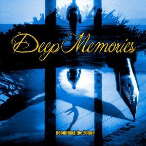DEE02 - Deep Memories -Rebuilding the Future