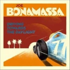 JOE02 - Joe Bonamassa - Driving Towards the DaylightJOE02 - Joe Bonamassa - Driving Towards the Daylight