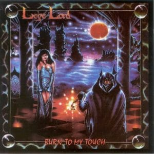 LIE02 - Liege Lord - Burn To My Touch