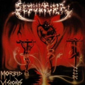 SEP05 - Sepultura -Morbid Visions