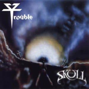 TRO01 - Trouble - The Skull