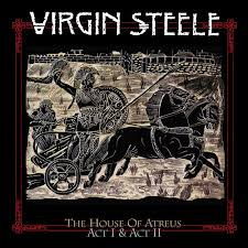 VIR01 - Virgin Steele -The House of Atreus Act - & Act II