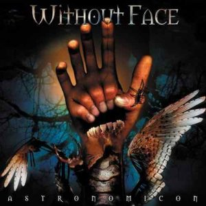 WIT03 -Without Face -Astronomicon