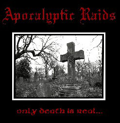 APO01 - Apocalyptic Raids - Only Death Is Real