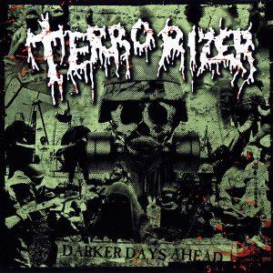 TER02 - Terrorizer - Darker Days Ahead