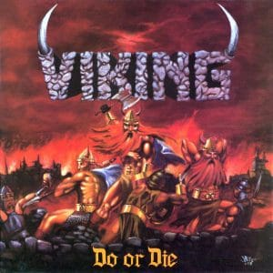 VIK01 - Viking - Do Or Die