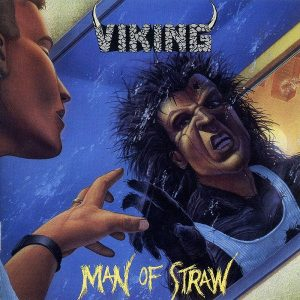 VIK02 -Viking - Man Of Straw