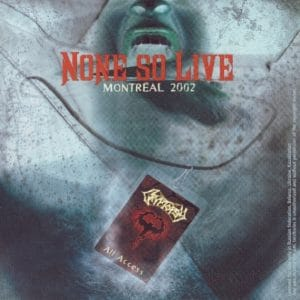 CRY01 -Cryptopsy - None So Live