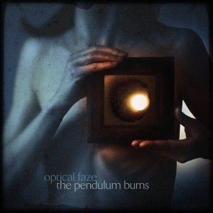 OPT01 -Optical Faze - The Pendulum Burns