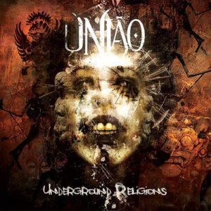 UNI06 -União -Underground Religions
