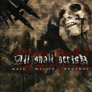 ALL05 -All Shall Perish - Hate Malice Revenge