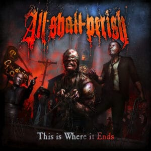 ALL06 -All Shall Perith - This Is Where It Ends