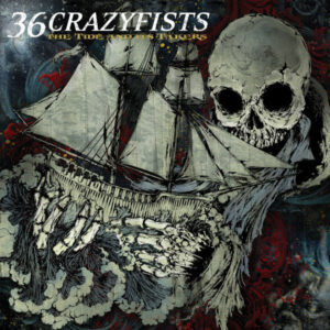 CRA07 -36 Crazyfists - The Tide And Its Takers