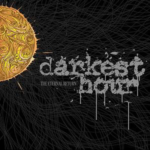 DAR29 -Darkest Hour - The Eternal Return