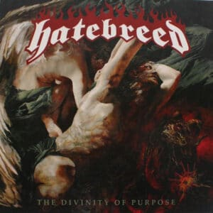 HAT08 -Hatebreed - The Divinity Of Purpose