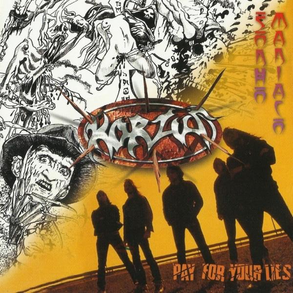 KOR09 -Korzus – Sonho Maníaco - Pay For Your Lives