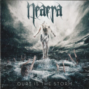 NEA01 -Neaera -Ours Is The Storm