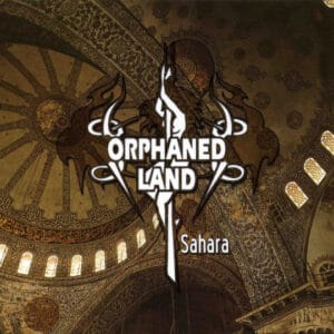 ORP05 -Orphaned Land - Sahara