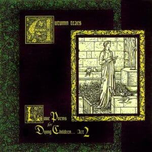 AUT02 -Autumn Tears -The Garden Of Crystalline Dreams