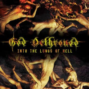 GOD03 -God Dethroned -Into The Lungs Of Hell
