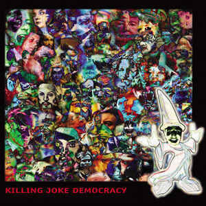 KIL08 -Killing Joke - Democracy