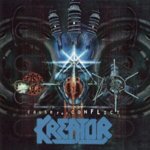 KRE05 -Kreator- Cause For Conflict