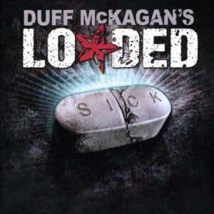 LOA01 -Loaded-Sick