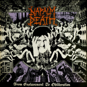 NAP05 -Napalm Death - From Enslavement To Obliteration