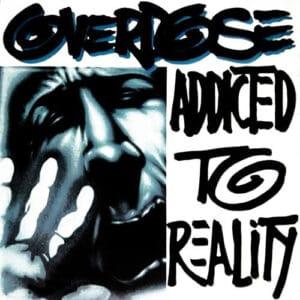 OVE12 -Overdose - Addicted To Reality