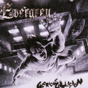 EVE06 -Evergrey -Glorious Collision