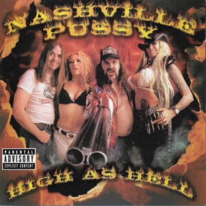 NAS02 -Nashville Pussy - High As Hell