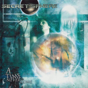 SEC03 -Secret Sphere - A Time Never Come