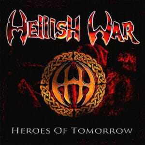 Hellish War - Heroes of Tomorrow