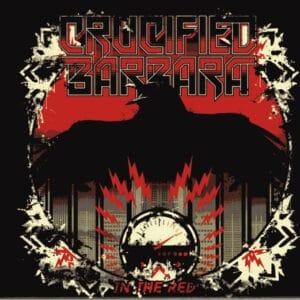 CRU02 - Crucified Barbara- In The Red