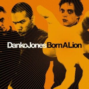 DAN03 -Danko Jones - Born A Lion