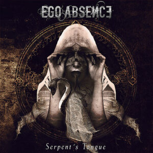 EGO01 -Ego Absence - Serpent's Tongue