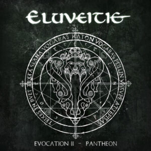 ELU03 -Eluveitie -Evocation II -Pantheon