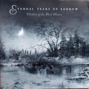 ETE05 -Eternal Tears Of Sorrow- Children Of The Dark Water