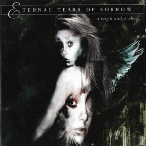 ETE07 -Eternal Tears Of Sorrow - A Virgin And A Whore