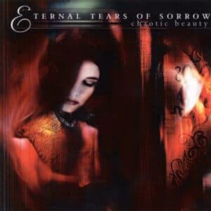 ETE08 -Eternal Tears Of Sorrow - Chaotic Beauty