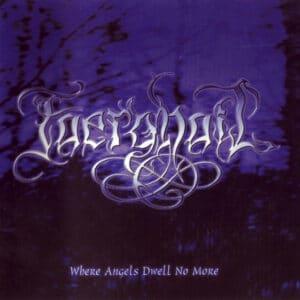 FAE01 -Faerghail - Where Angels Dwell No More
